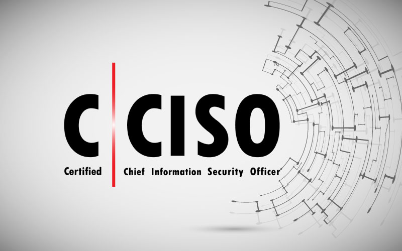 Certified Chief Information Security Officer (CCISO)